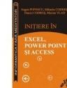 Initierea in EXCEL, POWER POINT si ACCES