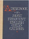 A desk book of most frequent English Collocations